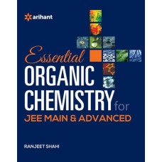 ESSENTIAL ORGANIC CHEMISTRY FOR JEE MAIN & ADVANCE