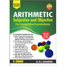 ARITHMETIC FOR COMPETITIVE EXAMINATION (R.S.AGGARWAL)