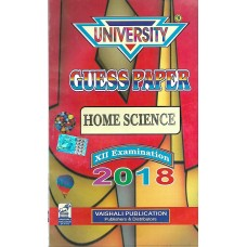 UNIVERSITY GUESS PAPER HOME SCIENCE CLASS 12