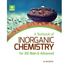 A TEXT BOOK OF INORGANIC CHEMISTRY FOR JEE MAIN & ADVACNED