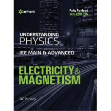 ELECTRICITY & MAGNETISM FOR JEE MAIN & ADVANCE (D.C.PANDEY)