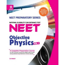 OBJECTIVE PHYSICS VOLUME-1 FOR NEET (D.C.PANDEY)