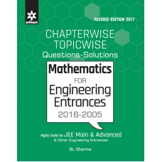 Chapterwise Topicwise Questions-Solutions MATHEMATICS for Engineering Entrances 2016-2005