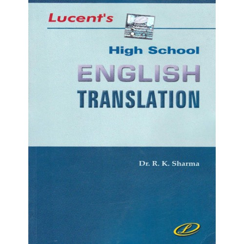 Lucent's High School English Translation