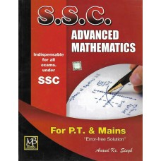 S.S.C Advance Mathematics For PT and Mains
