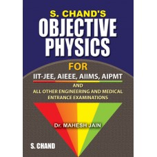 Objective Physics  for IIT-JEE, AIEEE, AIIMS, AIPMT