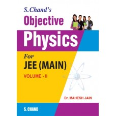 Objective Physics For JEE (Main) Volume-II