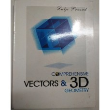 Comprehensive Vectors and 3D