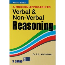 A MODERN APPROACH TO VERBAL & NON-VERBAL REASONING (R.S.AGGARWAL)
