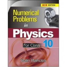 NUMERICAL PROBLEMS IN PHYSICS FOR CLASS-10th